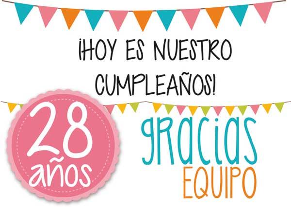HOY CUMPLIMOS 28 AÑOS