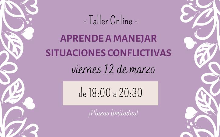 Taller Online «Aprende a manejar situaciones conflictivas»