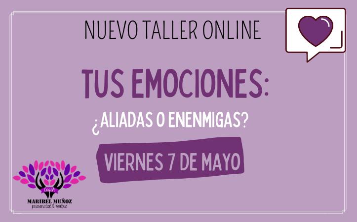 Taller Online «Tus emociones, ¿aliadas o enemigas?»